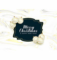 beautiful merry christmas frame with realistic vector image vector image