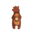 cartoon bear standing with little wooden honey vector image vector image