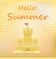 sand castle hello summer banner with sandcastle vector image