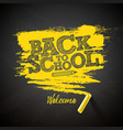 back to school with chalk and vector image vector image