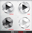 Set of four positions of Circle Metal Play Button vector image vector image