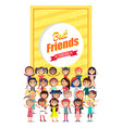 best friends forever poster with group kids vector image