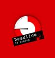 deadline red background deadline is coming vector image vector image