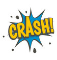 crash explosion speech bubble icon isolated vector image vector image