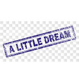 grunge a little dream rectangle stamp vector image vector image