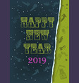 happy new year 2019 retro font vector image vector image