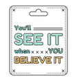 inspirational and motivational quote in flat style vector image vector image