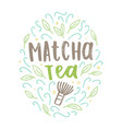 matcha tea label vector image vector image