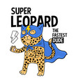 super leopard fashion print design vector image vector image