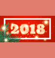 2018 new year background with christmas tree vector image