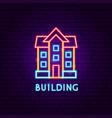 building neon label vector image vector image