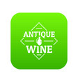 antique wine icon green vector image