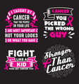 cancer quote and saying set good for print vector image vector image