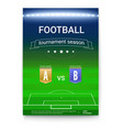 poster template of football championship night vector image vector image