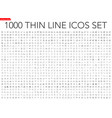 set 1000 thin line icons vector image vector image