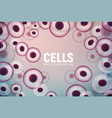 abstract cell background human biology science vector image vector image