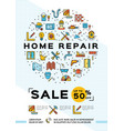 repair house poster renovation home template vector image vector image