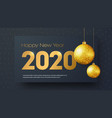 template black banner happy new year 2020 vector image