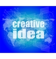 creative idea words on digital screen business vector image vector image