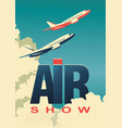 air show poster airplane vector image
