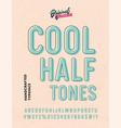 cool halftones vintage sans serif alphabet vector image