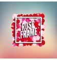 Rose Petals Border frame with place for text vector image vector image