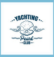 yachting club pearl badge vector image vector image