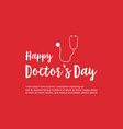 happy doctor day celebration background design vector image vector image