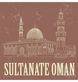 Sultanate of Oman landmarks Retro styled image vector image vector image