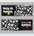 back to school banner set on black board vector image