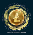 mining litecoin cryptocurrency golden coin vector image vector image