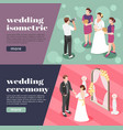 wedding ceremony isometric banners vector image vector image