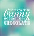 Easter colourful follow the bunny bokeh vector image