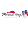 happy memorial day poster usa balloons with flags vector image