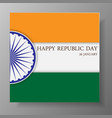 happy republic day of india 26th january vector image