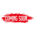 red grunge style coming soon background design vector image vector image