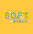 soft skills concept sign outline vector image vector image