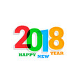 colorful 2018 text new year background vector image vector image