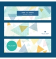abstract fabric triangles horizontal banners set vector image