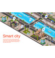 isometric smart city concept vector image vector image