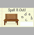spell it out bench vector image vector image