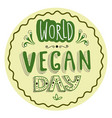 typographical sticker for world vegan day vector image vector image