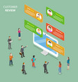 customer review flat isometric concept vector image