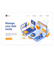 easy data managing isometric landing page vector image vector image