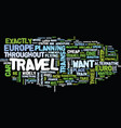 euro travel text background word cloud concept vector image vector image