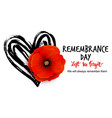 remembrance day poster design with vector image vector image