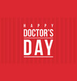 collection stock of doctor day celebration card vector image vector image