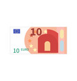 flat simple ten euro banknote on white vector image vector image