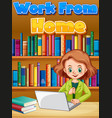 font design for work from home with woman working vector image