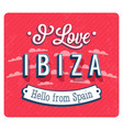 vintage greeting card from ibiza vector image vector image